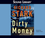 Crime Fiction - Dirty Money by Richard Stark