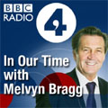 BBC Radio 4 - In Our Time with Melvyn Bragg