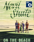 BBC Radio 4 Radio Drama - On The Beach based on the novel by Nevil Shute
