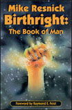 Birthright The Book of Man by Mike Resnick