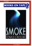 Books On Tape - Smoke by Donald E. Westlake