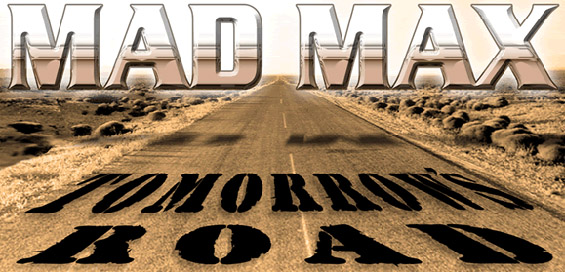 Broken Sea Audio Productions - Mad Max: Tomorrow's Road