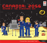 CBC Audio - Canadia: 2056 Season 2 Director's Cut by Matt Watts