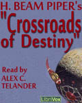 Crossroads of Destiny by H. Beam Piper