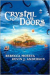 Island Realm: Crystal Doors, Book 1 by Rebecca Moesta and Kevin J. Anderson