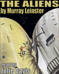 Forgotten Classics presents… The Aliens by Murray Leinster