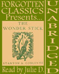 Forgotten Classics presents… Stanton A. Coblentz's The Wonder Stick
