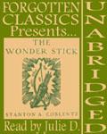 Forgotten Classics presents… Stanton A. Coblentz's The Wonder Stick