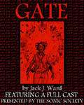 Audio Drama - Gate by Jack J. Ward