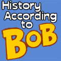 History According To Bob podcast