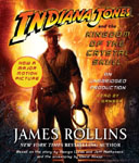 Audiobook - Indiana Jones and the Kingdom of the Crystal Skull by James Rollins