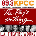 L.A. Theatre Works - The Play's The Thing