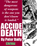 LibriVox Science Fiction Short Story - Accidental Death by Peter Baily