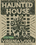 LibriVox Fantasy - A Haunted House by Virginia Woolf