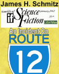 LibriVox short story - An Incident On Route 12 by James H. Schmitz