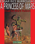 LibriVox Science Fiction Audiobook - A Princess Of Mars by Edgar Rice Burroughs