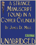 LibriVox Science Fiction Audiobook - A Strange Manuscript Found In A Copper Cylinder by James De Mille