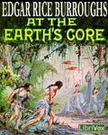 LibriVox Science Fiction Audiobook - At The Earth's Core by Edgar Rice Burroughs