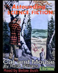 LibriVox Science Fiction Audiobook - Cat And Mouse by Ralph Williams
