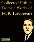 LibriVox Horror - Collected Public Domain Works of H.P. Lovecraft