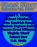 LibriVox Fantasy Audiobook - Ghost Story Collection Volume #006