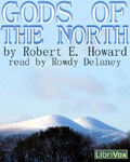 LibriVox Fantasy - Gods Of The North by Robert E. Howard
