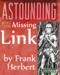 LibriVox Science Fiction Short Story - Missing Link by Frank Herbert