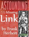 LibriVox Science Fiction Short Story - Missing Link by Frank Herbert