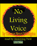 LibriVox Fantasy - No Living Voice by Thomas Street Millington