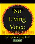 LibriVox Fantasy - No Living Voice by Thomas Street Millington