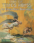 LibriVox Science Fiction - Out Of Time's Abyss by Edgar Rice Burroughs