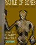 LibriVox Fantasy - Rattle Of Bones by Robert E. Howard