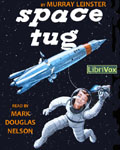 Librivox Science Fiction Audiobook - Space Tug by Murray Leinster