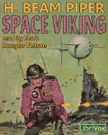 LibriVox Science Fiction Audiobook - Space Viking by H. Beam Piper
