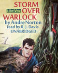 LibriVox Science Fiction Audiobook - Storm Over Warlock by Andre Norton