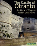LibriVox Gothic Novel - The Castle Of Otranto by Horace Walpole