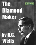 LibriVox Science Fiction Short Story - The Diamond Maker by H.G. Wells