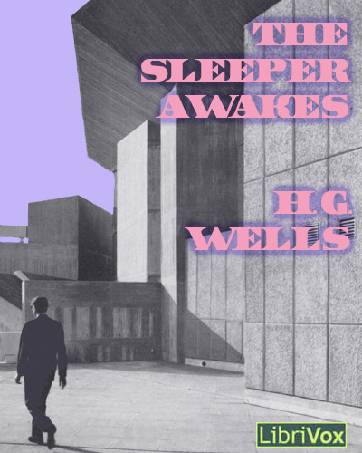 H.G. Wells - The Sleeper Awakes Audiobook (1 cd)