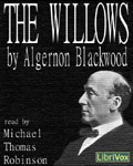 LibriVox Horror - The Willows by Algernon Blackwood
