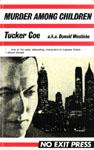 "Murder Among Children (written as by ""Tucker Coe"") by Donald Westlake"