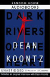 Random House Audio - Dark Rivers Of The Heart by Dean Koontz