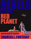 Science Fiction Audiobook - Rebels Of The Red Planet by Charles L. Fontenay