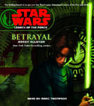 Star Wars - Legacy Of The Force (Book 1) - Betrayal