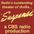 CBS Radio's SUSPENSE