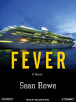 Tantor crime audiobook - Fever by Sean Rowe