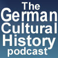 The German Cultural History Podcast