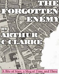 The Forgotten Enemy by Arthur C. Clarke