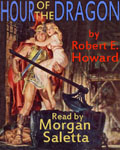 Fantasy Audiobook - The Hour Of The Dragon by Robert E. Howard