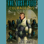 Courageous (The Lost Fleet - Book 3) by Jack Campbell