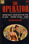 The Operator (original title: Killing Time) by Donald Westlake